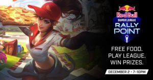 Red Bull Super League Rally Point – League Of Legends Meet! Dec 2nd!